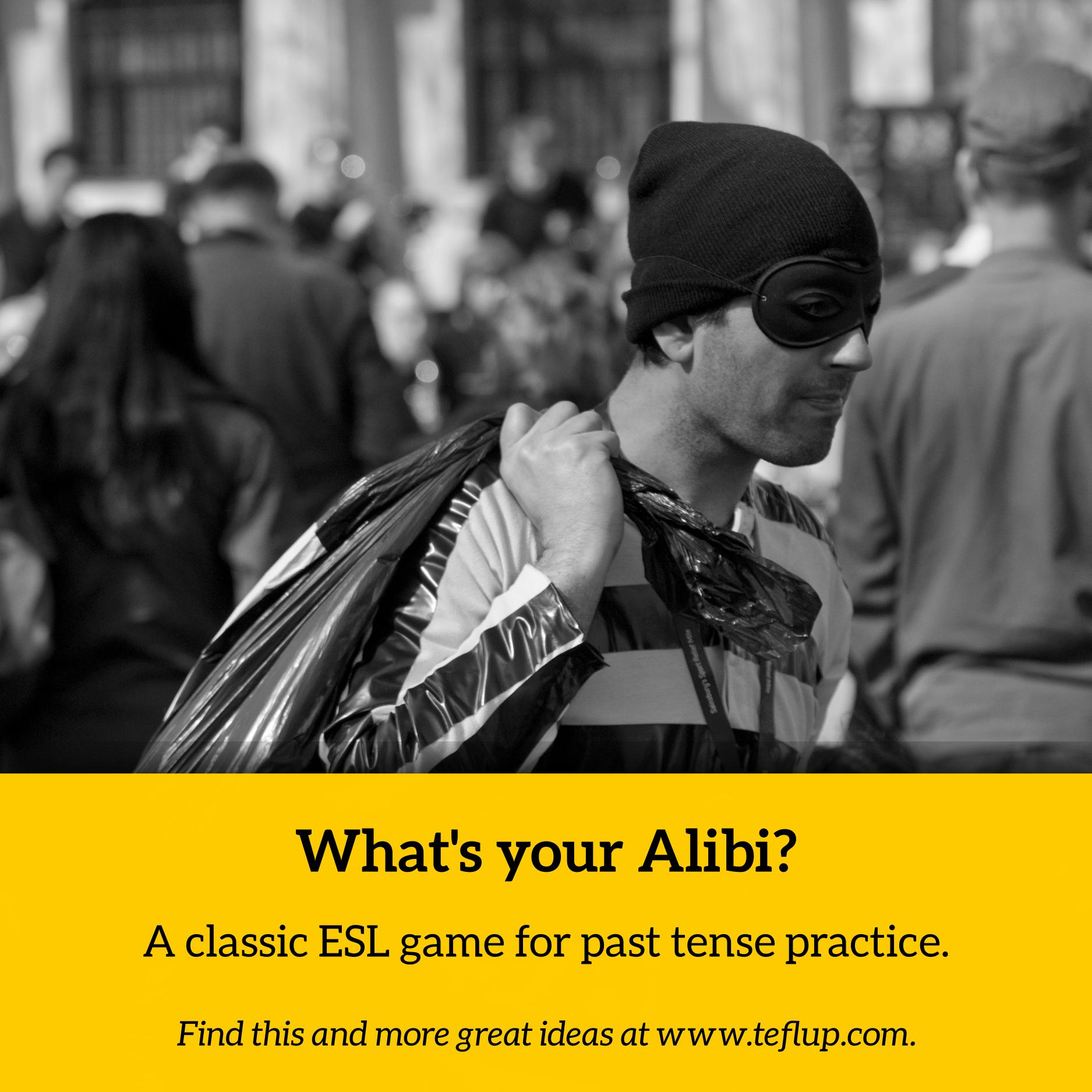 teach past tenses alibi