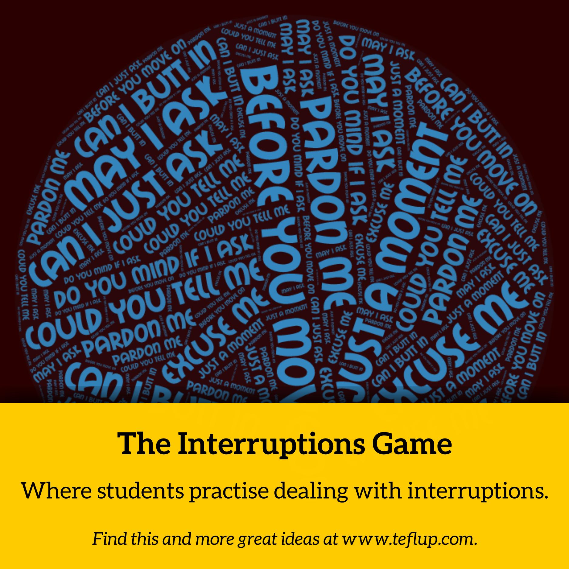 interruptions game