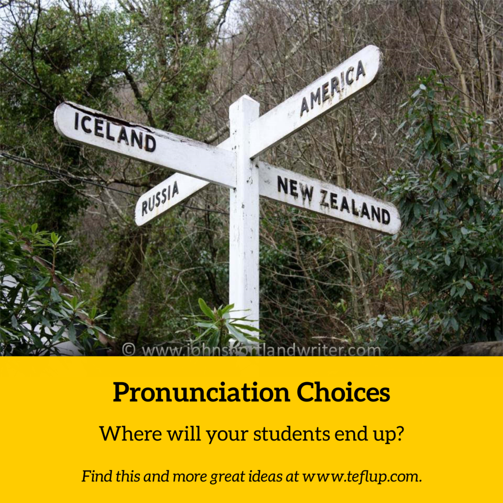 pronunciation choices