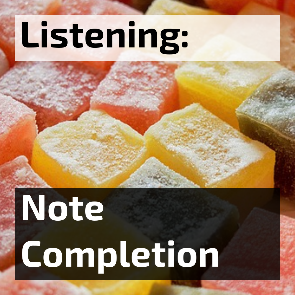 ielts listening note completion