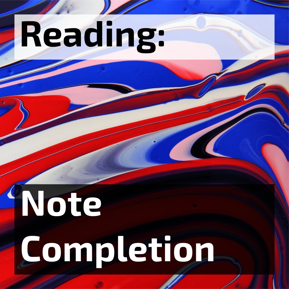 ielts reading note completion