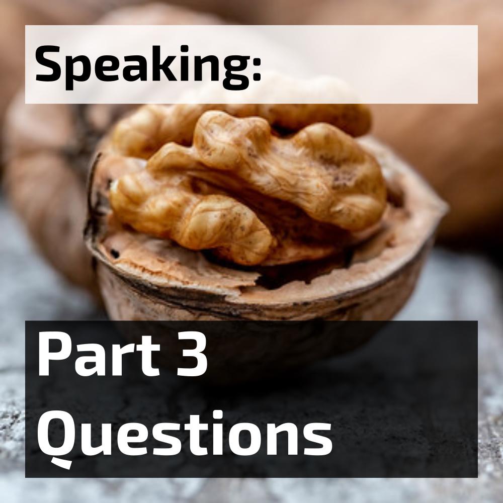 ielts speaking part 3 questions